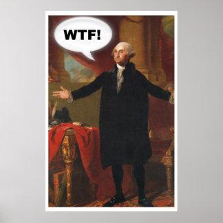 George Washington WTF (without caption) Poster