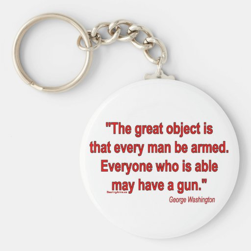 George Washington's Take on Bearing Arms Basic Round Button Keychain