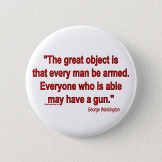 George Washington's Take on Bearing Arms Pinback Button