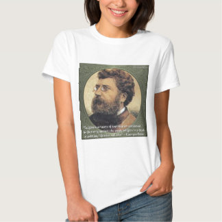 Georges Bizet Religion Shame Quote Gifts & Cards Tee Shirt
