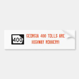 "Georgia 400 ""Highway Robbery"" Bumper Sticker"
