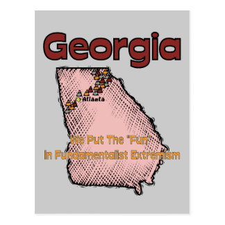 """Georgia GA US Motto ~ We Put The """"Fun"""" In Postcard"""