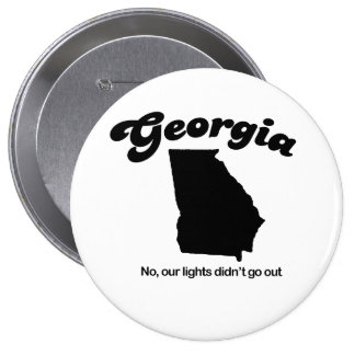 Georgia - No our lights didn't go out Pinback Button