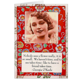 Georgia O'Keefe Friendship Quote Red Card