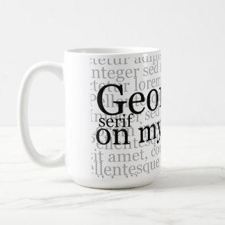 Georgia Serif On My Mind Coffee Mug