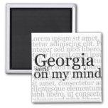 Georgia Serif On My Mind Magnets