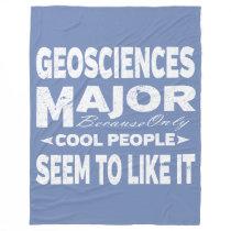 Geosciences College Major Only Cool People Like It Fleece Blanket