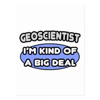 Geoscientist .. Kind of a Big Deal Postcard