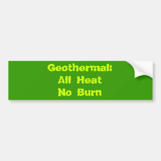 Geotérmico: Toda la quemadura de HeatNo Pegatina De Parachoque
