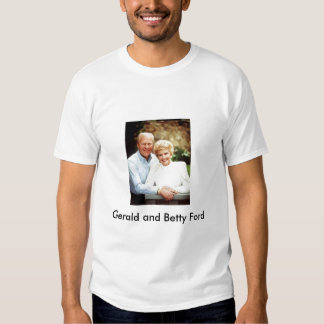 Gerald-Ford_Betty-Ford, Gerald and Betty Ford T-shirt