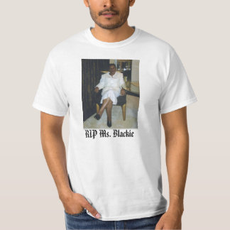 Geraldine, RIP Ms. Blackie - Custo... - Customized T-Shirt