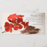 """Geranium 1 Sympathy Thank You Photo Card<br><div class=""""desc"""">Floral photograph of beautiful red Geranium. Simple, modern and elegant. Customizable Sympathy Thank You photo card. You can easily change text color, font, size and position by clicking the personalize and customize button. Matching Geranium Sympathy thank you note card, sympathy thank you postage and label, Celebration of Life Invitation and...</div>"""