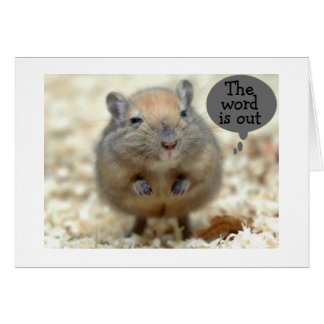 """GERBIL SAYS """"THE WORD IS OUT"""" YOU ARE RETIRING! CARD"""