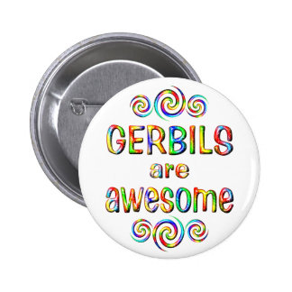 GERBILS ARE AWESOME 2 INCH ROUND BUTTON