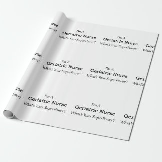 Geriatric Nurse Wrapping Paper