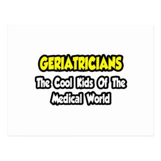 Geriatricians ... Cool Kids of Medical World Postcard