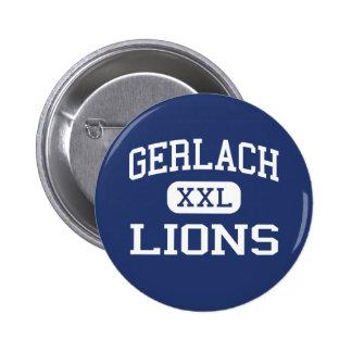 Gerlach - Lions - High School - Gerlach Nevada Pinback Buttons