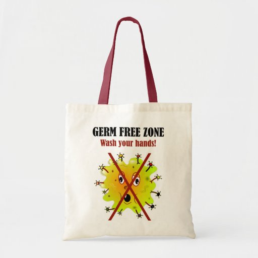 Germ Free Zone. Wash your hands! Budget Tote Bag