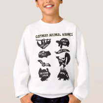 German Animal Names Sweatshirt