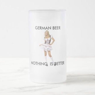 GERMAN BEER- NOTHING IS BETTER FROSTED GLASS BEER MUG