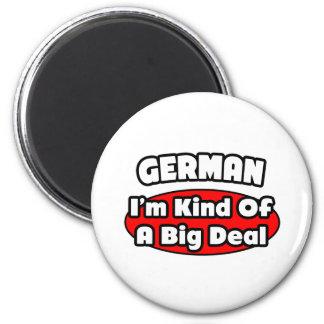 German...Big Deal Magnet