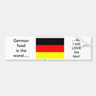 German food is the wurst car bumper sticker