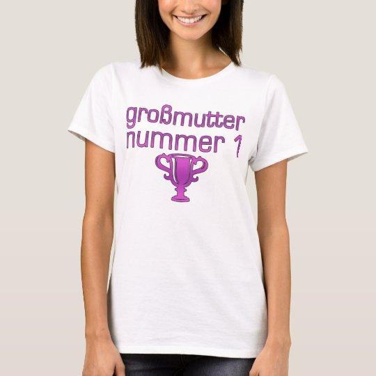 German Gifts for Grandmothers: Großmutter Nummer 1 T-Shirt