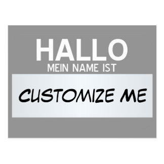 German Hello My Name Is ... Customizable Postcard
