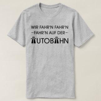 German Motorway Autobahn Cool Retro Slogan T-Shirt