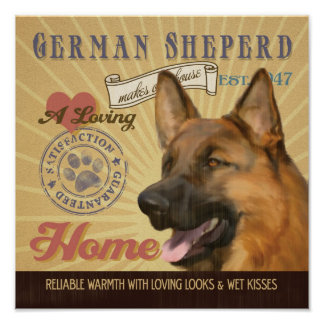 German Sheperd Dog Art Poster-Makes Our House Home
