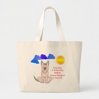 German Shepherd Dog Every Day Is A Good Day Tote Bags