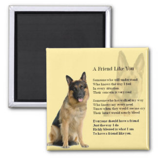 German Shepherd Dog  - Friend  Poem Magnets