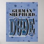 German Shepherd DUDE Print