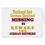 German Shepherd & Husband Missing Reward For Germa Card