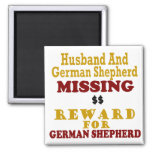 German Shepherd & Husband Missing Reward For Germa Fridge Magnets
