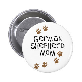 German Shepherd Mom Pinback Button