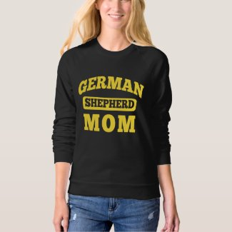 German Shepherd Mom Sweatshirt