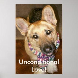 German Shepherd print, Unconditional Love! Poster