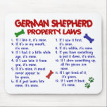 """GERMAN SHEPHERD Property Laws 2 Mouse Pad<br><div class=""""desc"""">Create a laugh, or two, with our humorous GERMAN SHEPHERD Property Laws gifts, t-shirts, tees, apparel, and merchandise. These funny, and oh so true, dog rules are sure to be a hit with any GERMAN SHEPHERD Owner. Makes an Ideal gift idea for that hard-to-get-for GERMAN SHEPHERD Lover on your list!...</div>"""