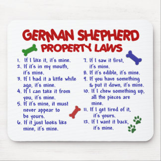 GERMAN SHEPHERD Property Laws 2 Mouse Pad