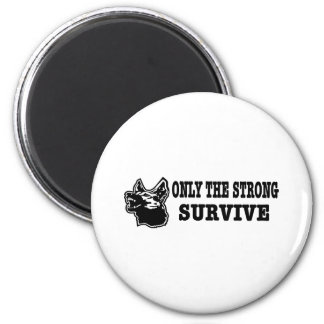 German Shepherd Strong Survive 2 Inch Round Magnet