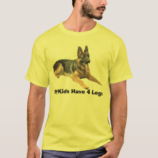 German Shepherd T-Shirt My Kids Have 4 Legs