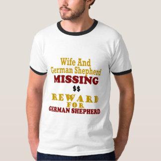 German Shepherd & Wife Missing Reward For German S T-Shirt