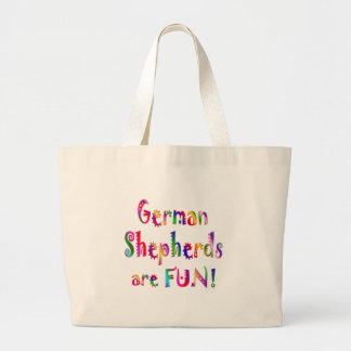 German Shepherds are Fun Tote Bag
