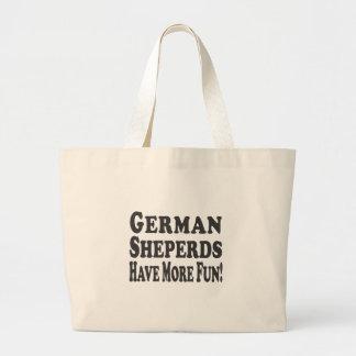 German Shepherds Have More Fun! Bag