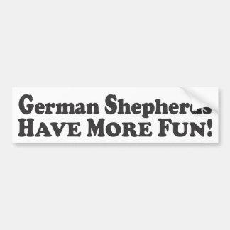 German Shepherds Have More Fun! - Bumper Sticker