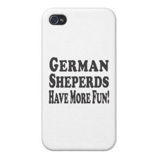 German Shepherds Have More Fun! iPhone 4 Cover