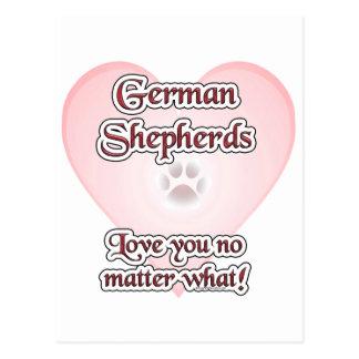 German Shepherds Love You No Matter What Postcard