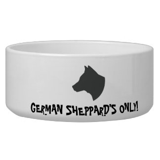 GERMAN SHEPPARD'S ONLY DOG FOOD BOWL
