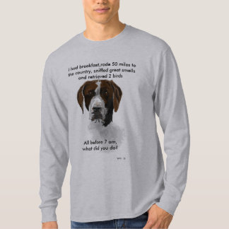 German short haired pointer, retriever challenge T-Shirt